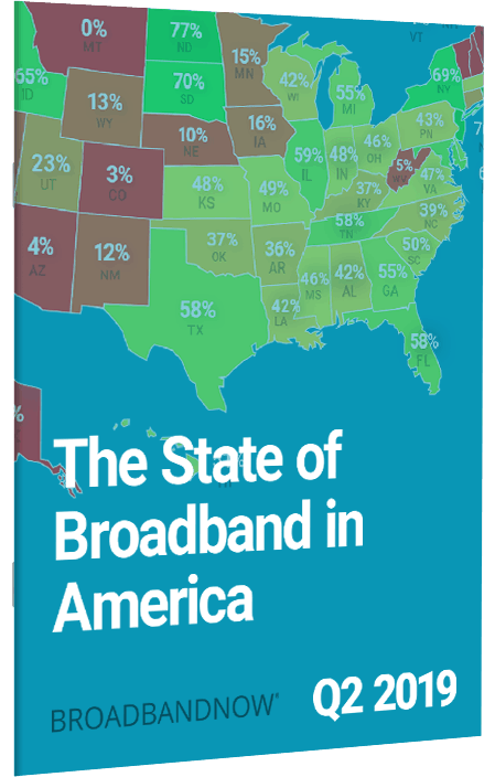The State of Broadband in America, Q2 2019