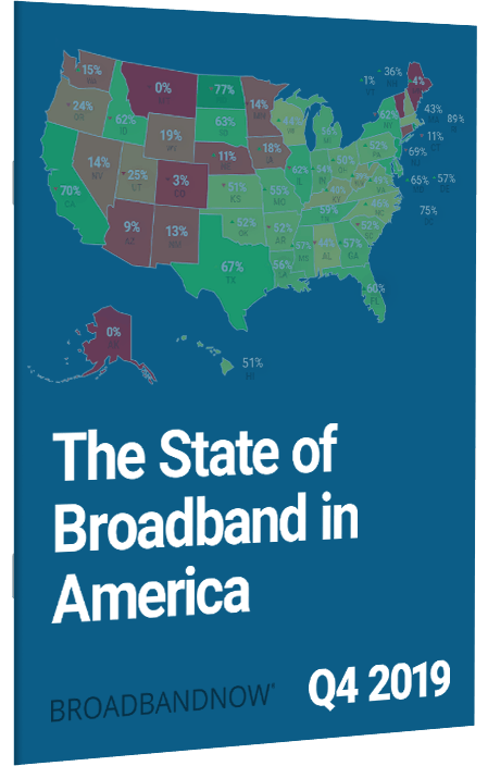 The State of Broadband in America, Q4 2019