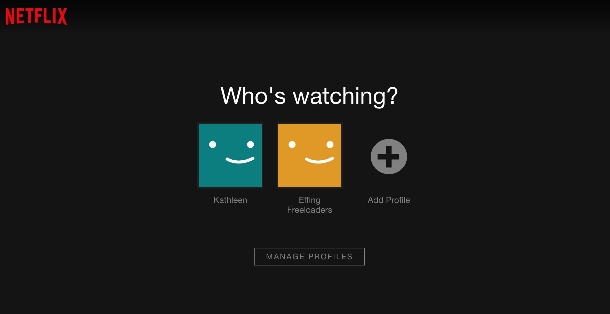 Case study: my Mom's Netflix account.