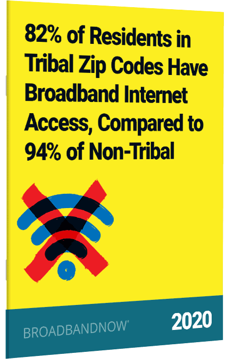 82% of Residents in Tribal Zip Codes Have Broadband Internet Access, Compared to 94% of Non-Tribal Residents