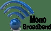 Mono Broadband